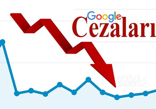 google cezaları, google sıralama cezaları, google sıralama cezaları neler